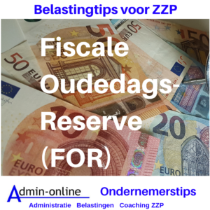 Belastingtip: Fiscale OudedagsReserve (FOR)